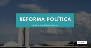 Durango Duarte - Distritão e quem vai para Brasília