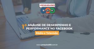 #PESQUISA365: 1ª Análise de Desempenho e Performance no Facebook - Rádios e Televisões do Amazonas